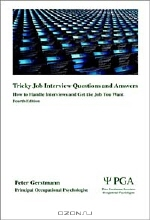 Peter Gerstmann. Tricky Job Interview Questions and Answers