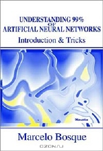 Marcelo Bosque. Understanding 99% of Artificial Neural Networks: Introduction & Tricks