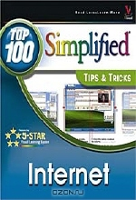 Joe Kraynak. Internet : Top 100 Simplified Tips & Tricks