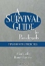 Alan Gelb, Karen Levine. A Survival Guide for Paralegals: Tips from the Trenches